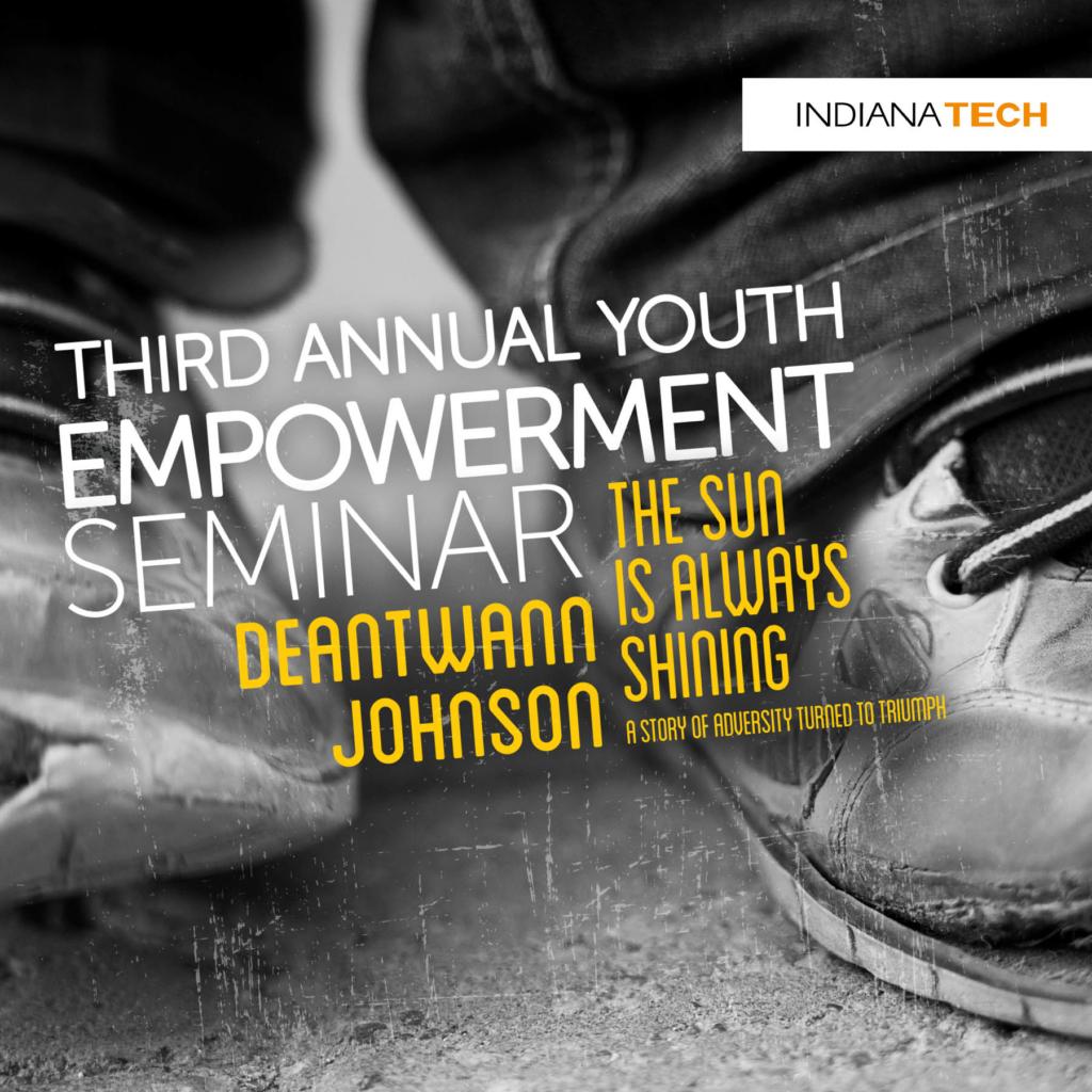 Third Annual Youth Empowerment Seminar with Deantwann Johnson featuring The Sun is Always Shining