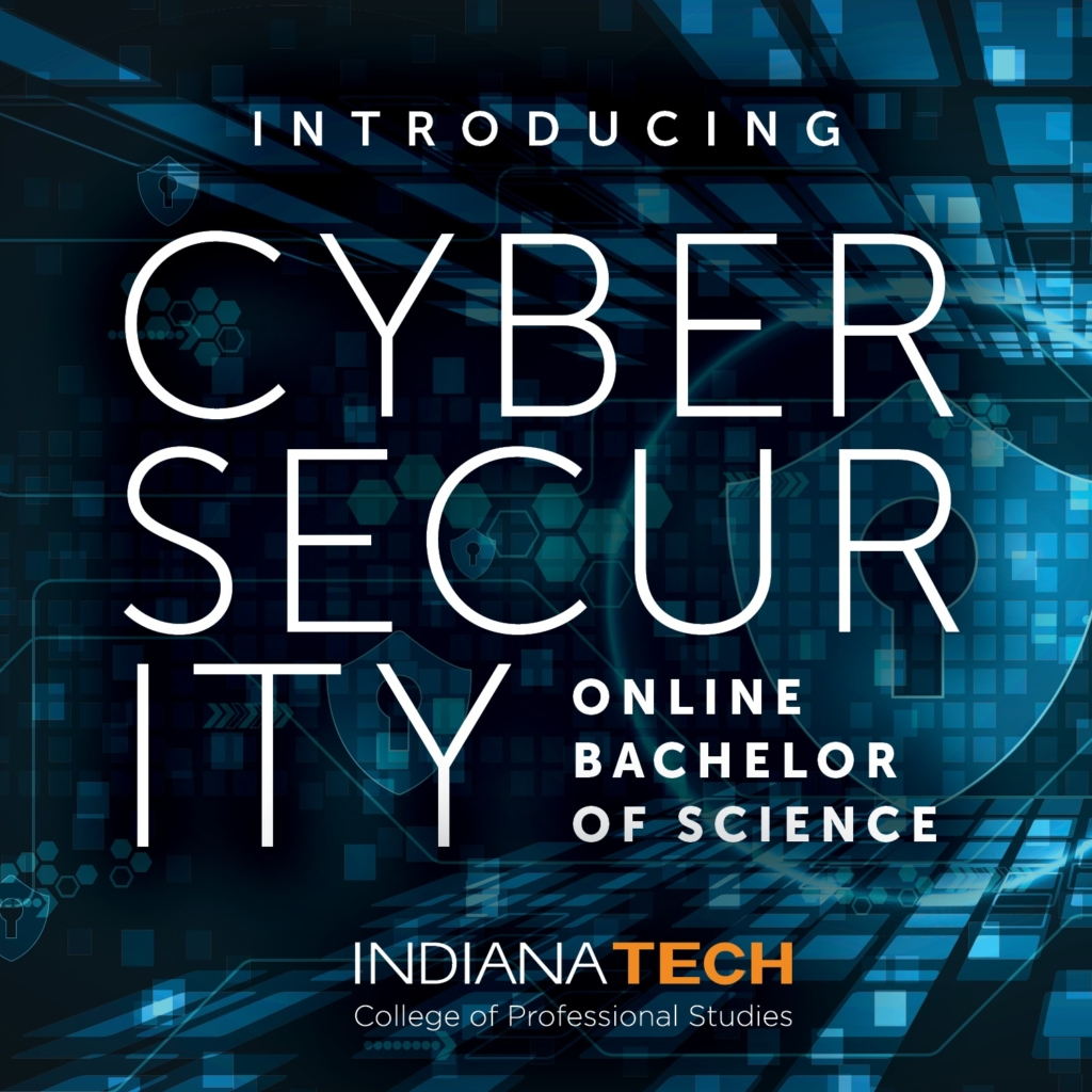 this is a graphic with a technical background created to promote Indiana Tech's new online cybersecurity degree program.