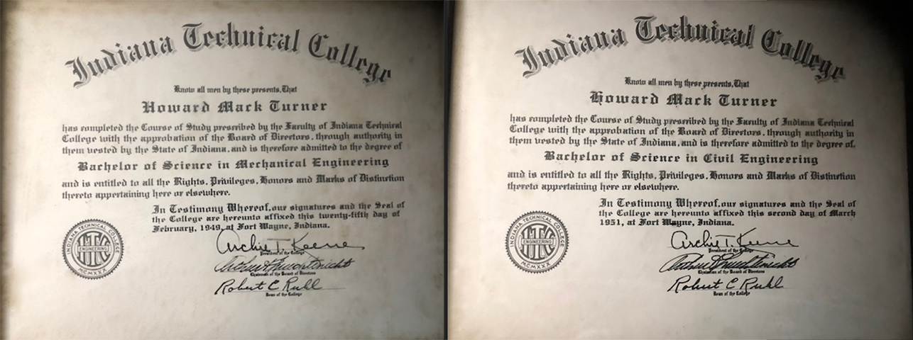A Bachelor of Science Diploma from the Indiana Institute of Technology in Civil Engineering awarded to Howard Mark Turner in 1949 and a Bachelor of Civil Engineering diploma awarded to Howard Mark Turner in 1954
